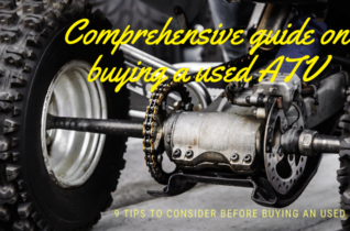 12 Tips to consider before buying an Used ATV (A comprehensive guide on buying a used ATV)