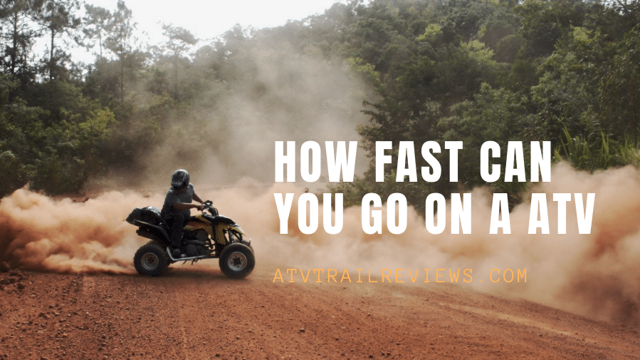 how fast can you go on a atv