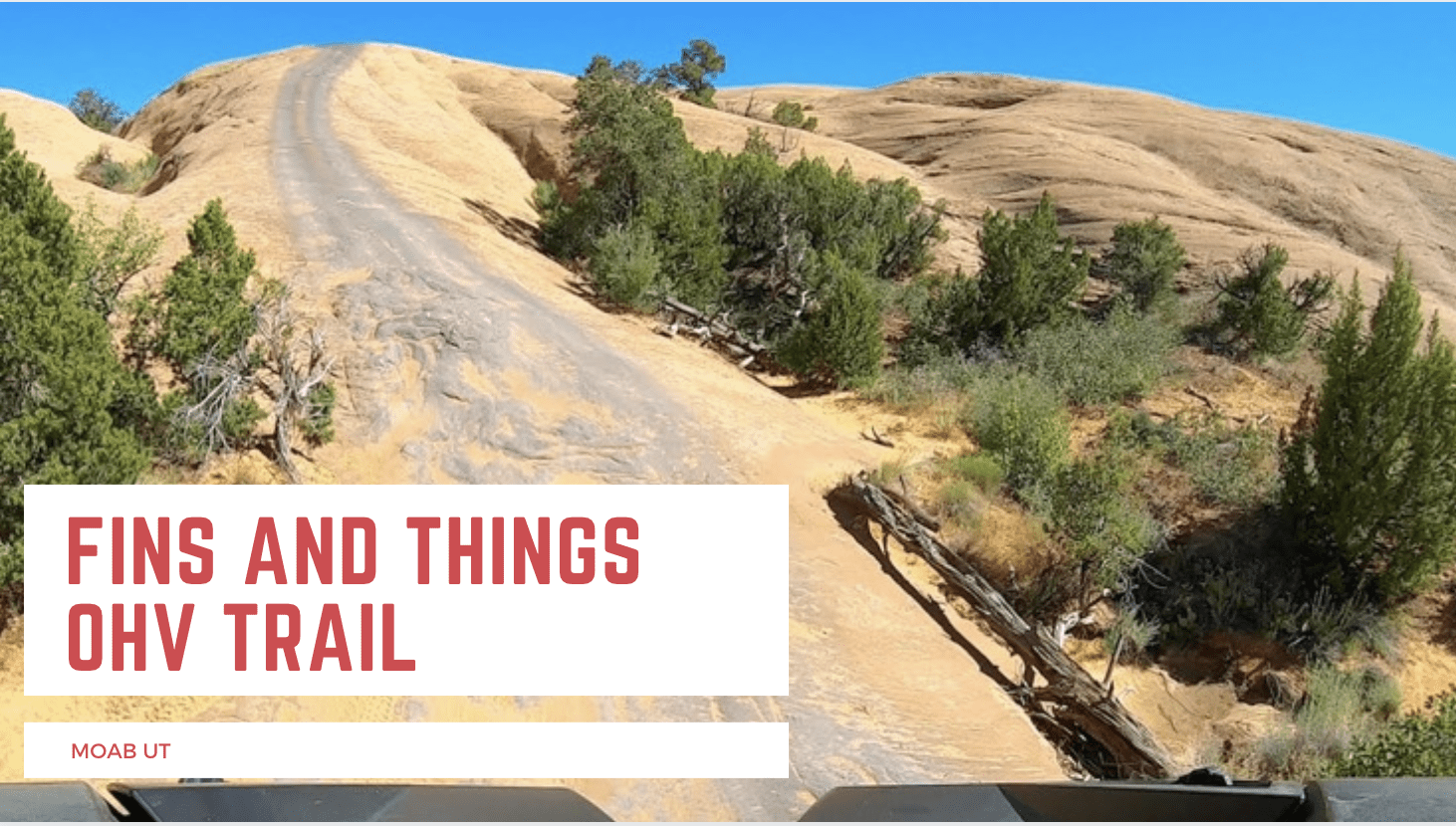 Fins and Things OHV Trails
